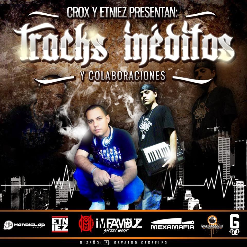 Crox y Etniez Presentan Tracks Ineditos y Colaboraciones
