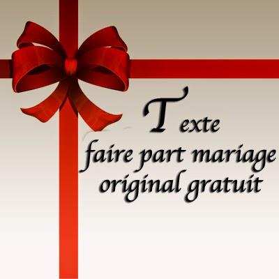 Texte faire part mariage original gratuit