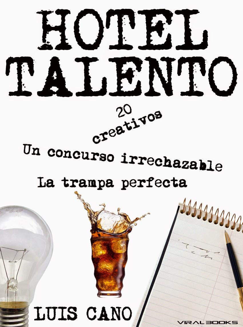 ABRE SUS PUERTAS el Hotel Talento