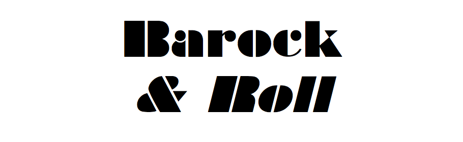 Barock and roll