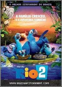 Baixar Filme Rio 2 Nacional Torrent - (2014)