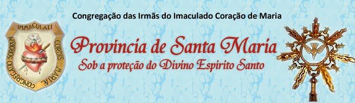 Irmãs ICM - Província de Santa Maria