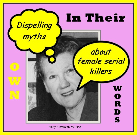 http://unknownmisandry.blogspot.com/2012/07/female-serial-killer-quotations.html
