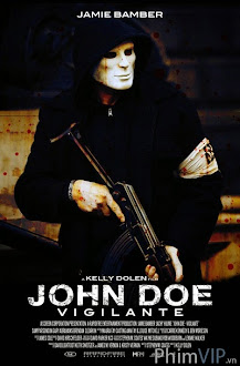 Xem phim Người Hùng Hay Thủ Ác - John Doe Vigilante