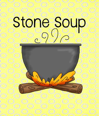 Stone Soup . . . imagine that! - Teach123
