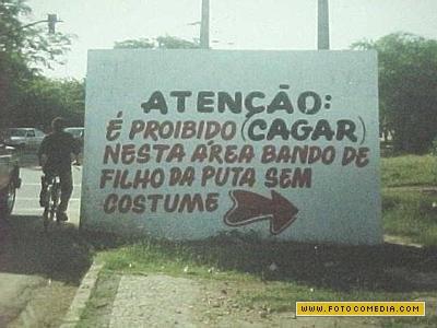 http://2.bp.blogspot.com/-a7BS6pAyLTo/TcMCnVK4WTI/AAAAAAAAAVg/H_uj_sxRLZk/s1600/placa-de-aviso-goias_1.jpg