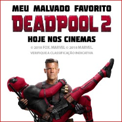 DEADPOOL 2 NOS CINEMAS