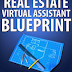 Real Estate Virtual Assistant Blueprint - Free Kindle Non-Fiction