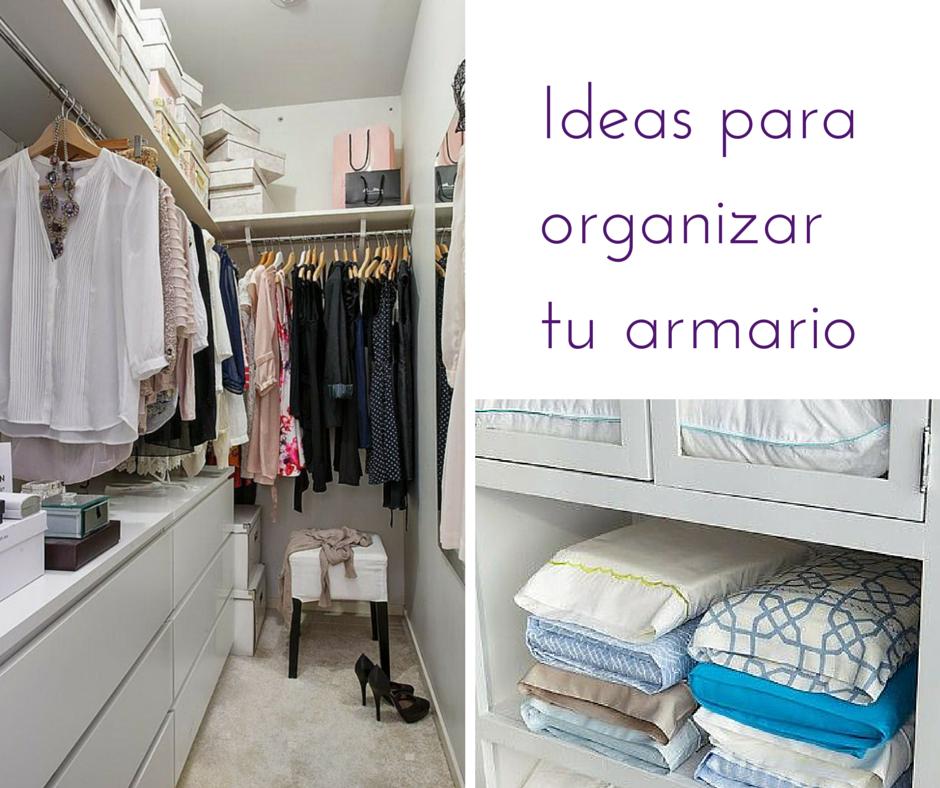 Ideas para ordenar nuestro armario
