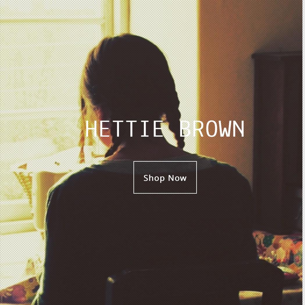 hettie brown shop