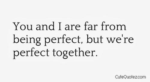 Love Quotes Tumblr For Him Dan Artinya : Kau dan aku jauh dari kata sempurna, namun kita berdua sempurna ...