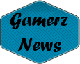 Gamerz News | All Gaming News
