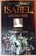 Isabel, Camisa Vieja, Fernando Vizcaíno Casas