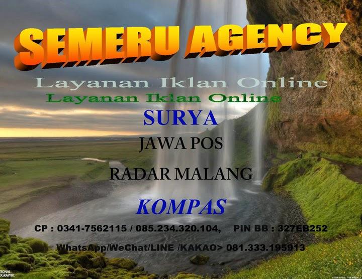 SEMERU AGENCY Biro layanan Iklan ONLINE: SURYA,JAWA POS/RADAR MALANG, KOMPAS