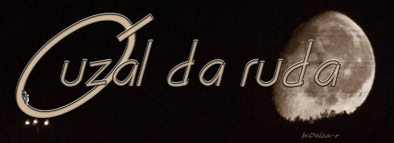 <b>O UZAL DA RUDA  bd:D´</b>