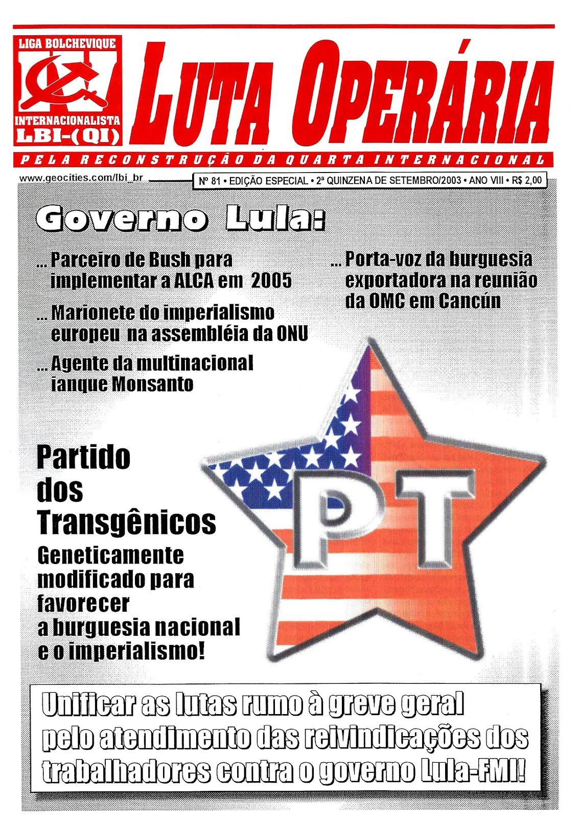 LEIA A EDIÇÃO DO JORNAL LUTA OPERÁRIA Nº 81, 2ª QUINZ. DE SETEMBRO/2003