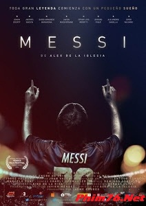 Messi: Chân Sút Vĩ Đại - Messi: The Movie