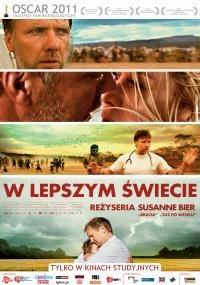 """Recenzja filmu """"W lepszym świecie"""" - (2010)"""