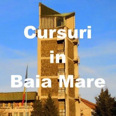 Cursuri in Baia Mare