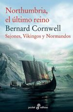 Northumbria, el último reino. Bernard Cornwell (LIBRO)