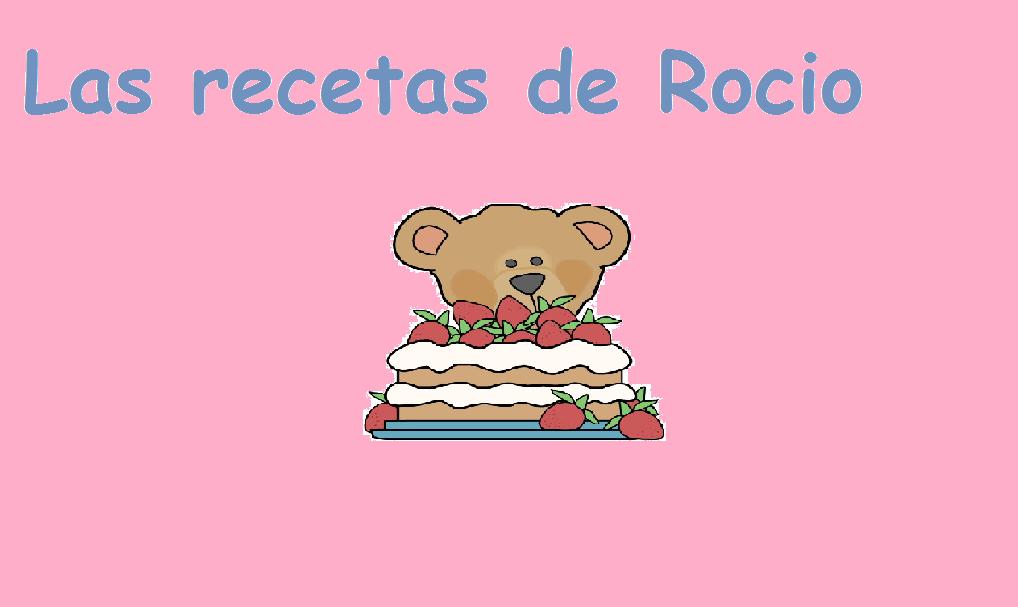 LAS RECETAS DE ROCIO