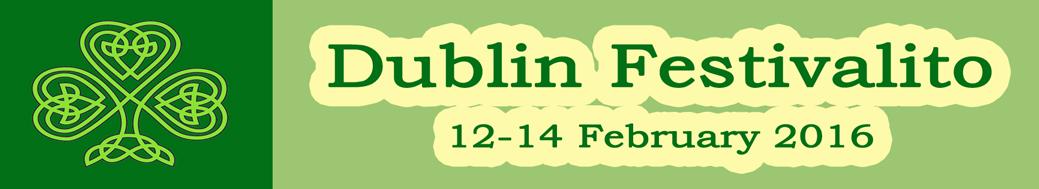 Dublin Festivalito 12-14 February 2016