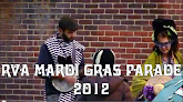 Watch Mardi Gras RVA! 2012 Video