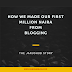 How We Made Our First Million From Blogging in Nigeria - JarusHub