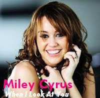 When I Look At You song lyrics - Miley Cyrus