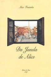 """""""Da Janela da Alice"""" de Alice Fontinha"""