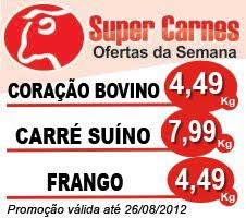 OFERTAS DA SEMANA - Super Carnes!!!