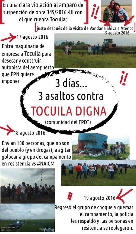 3 días, 3 asaltos contra Tocuila digna