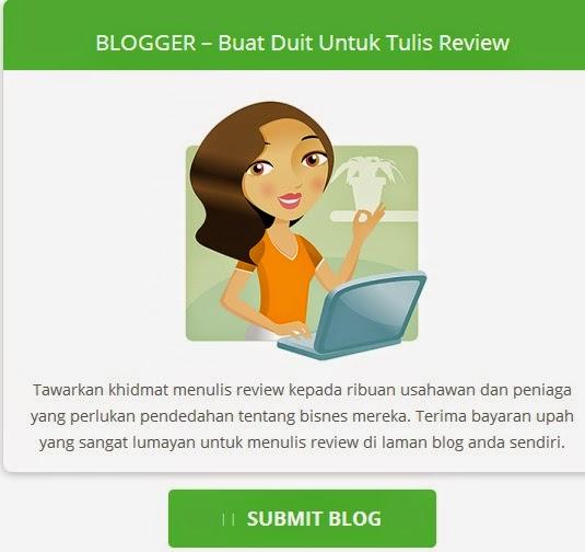 BLOGGER – Buat Duit Untuk Tulis Review, AdvertorialMY