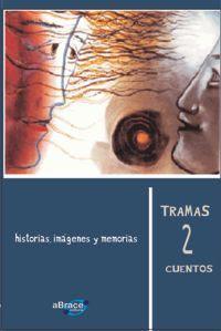 TRAMAS 2 CUENTOS