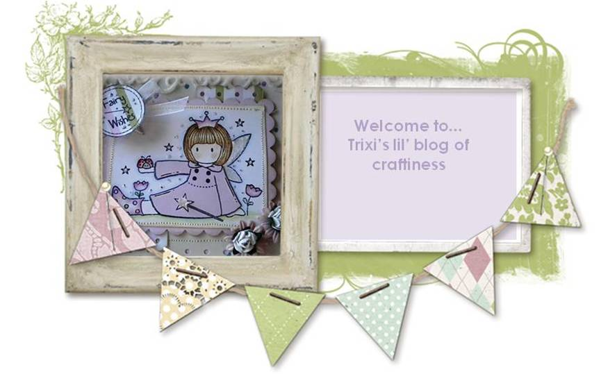 Trixi's Little Blog of Craftiness