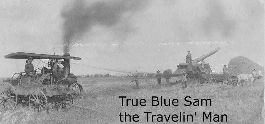 True Blue Sam the Travelin&#39; Man