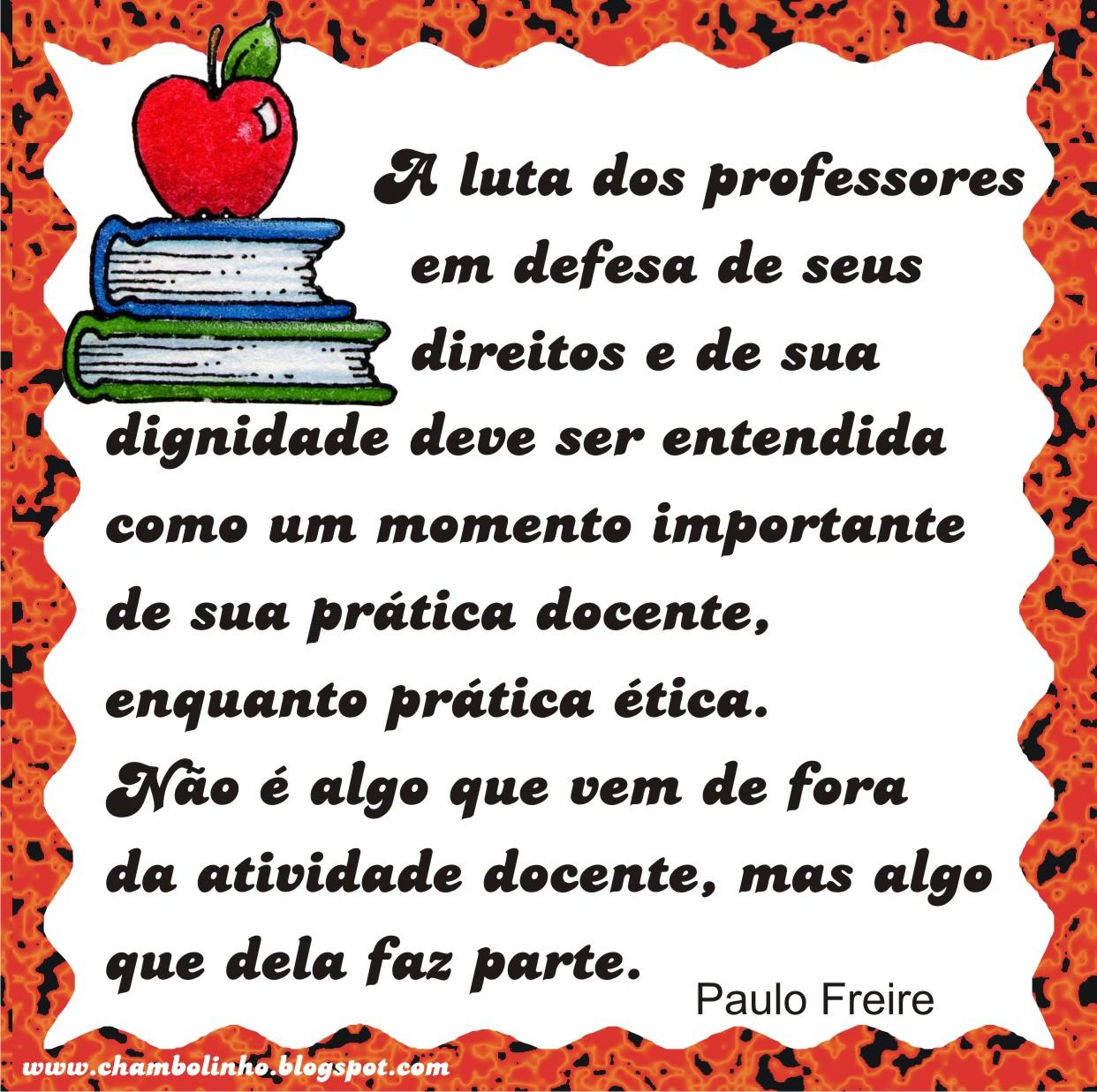 Fabuloso Selinho com Frase de Paulo Freire | Chambolinho Recados para Whatsapp JE97