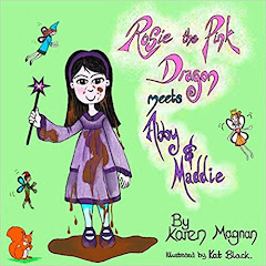 Rosie The Pink Dragon Meets Abby and Maddie by Karen Magnan (Author), Kat Black (Illustrator)