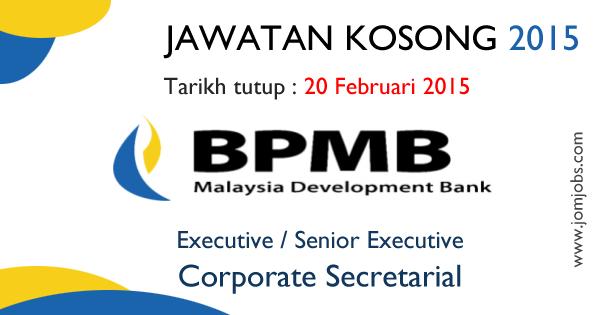 Jawatan Kosong Bank Pembangunan Malaysia Berhad (BPMB) 2015 Terkini