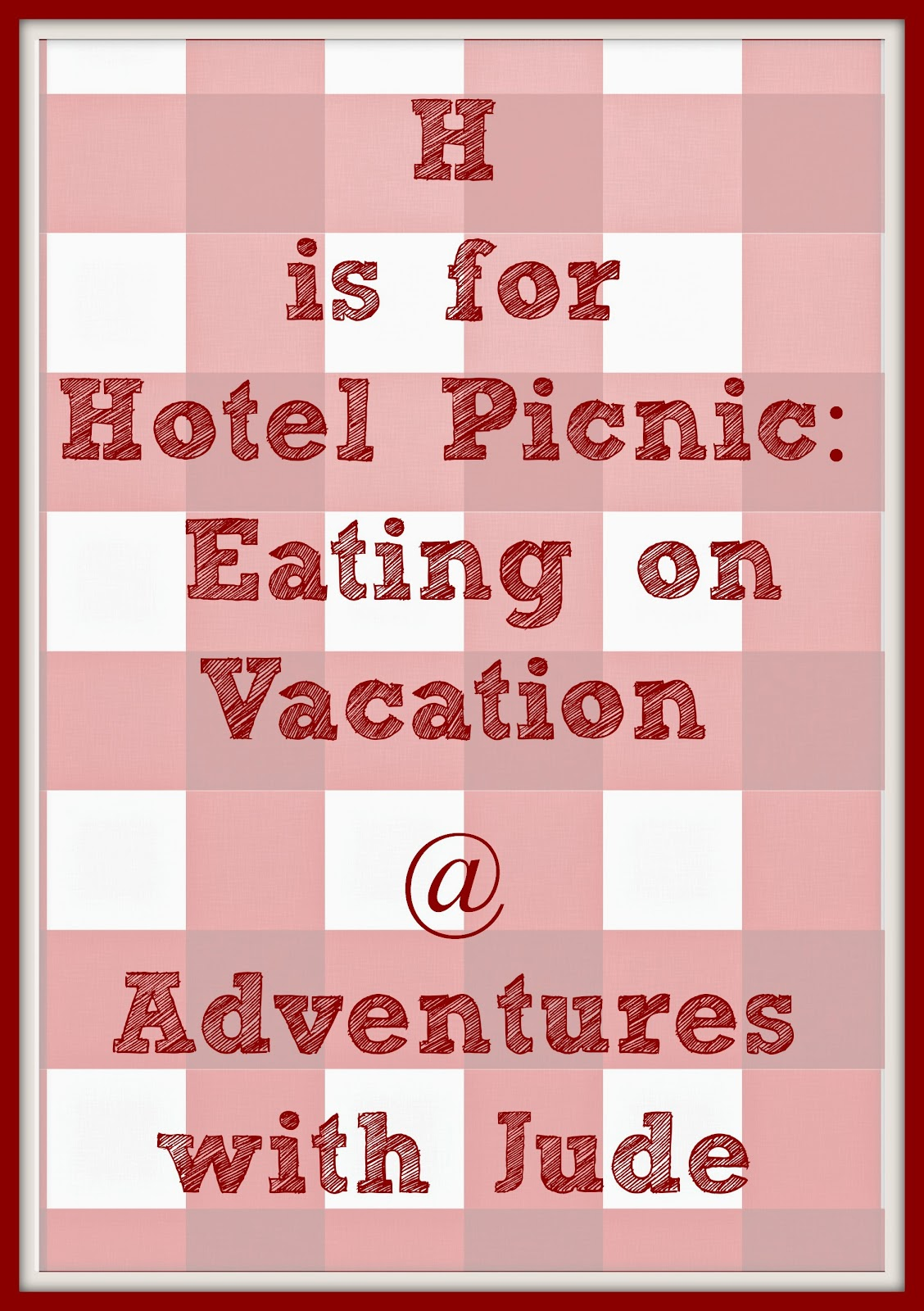 Meal ideas for vactioning in a small hotel suite