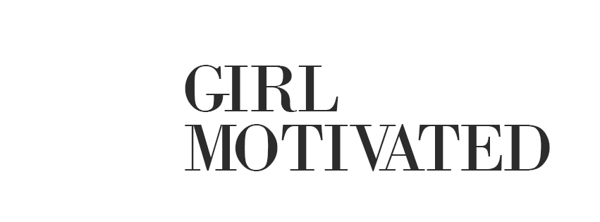 Girl Motivated