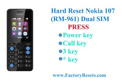 Hard Reset Nokia 107 (RM-961) Dual SIM