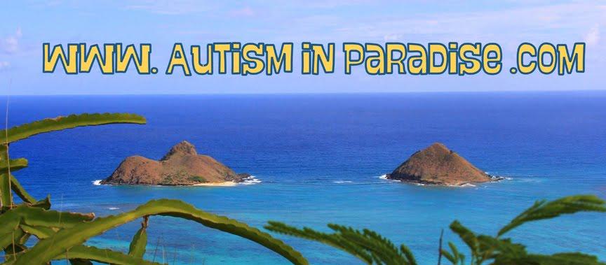 Autism in Paradise