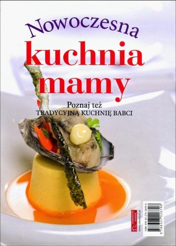 Fajna Ksiazka Tradycyjna Kuchnia Babci Nowoczesna Kuchnia Mamy