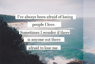 afraid of losing people girly quote