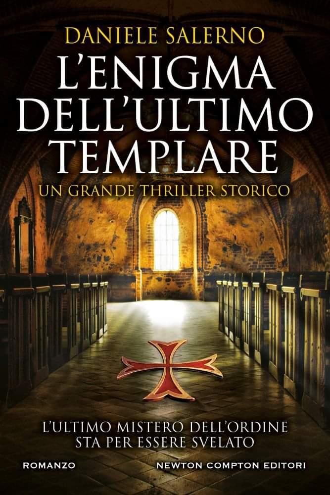 """""""L'ENIGMA DELL'ULTIMO TEMPLARE"""" DI DANIELE SALERNO"""