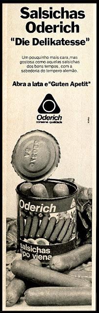salsichas tipo viena Oderich; Oderich sausages; Brazilian Advertising sausages in the 70's; Brazilian Propaganda Jahrzehnt Würsten 70; propaganda anos 70; reclame anos 70; decada de 70; brazil; in the 70's; oswaldo hernandez