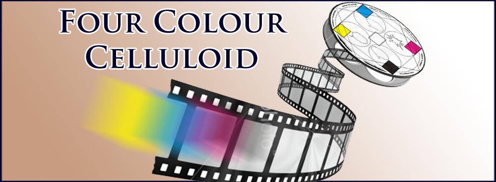 Four Colour Celluloid