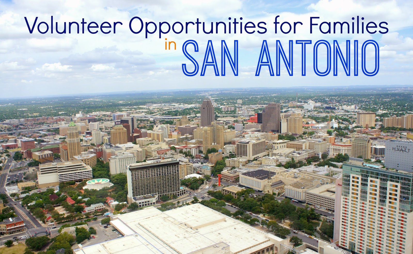 Volunteer Opportunities for families and young children in San Antonio