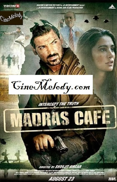 Madras Cafe   Hindi Mp3 Songs Free  Download  2013